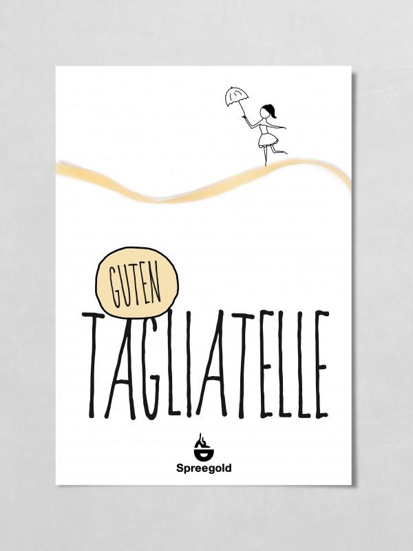 Spreegold Branding Plakate Guten Tagliatelle