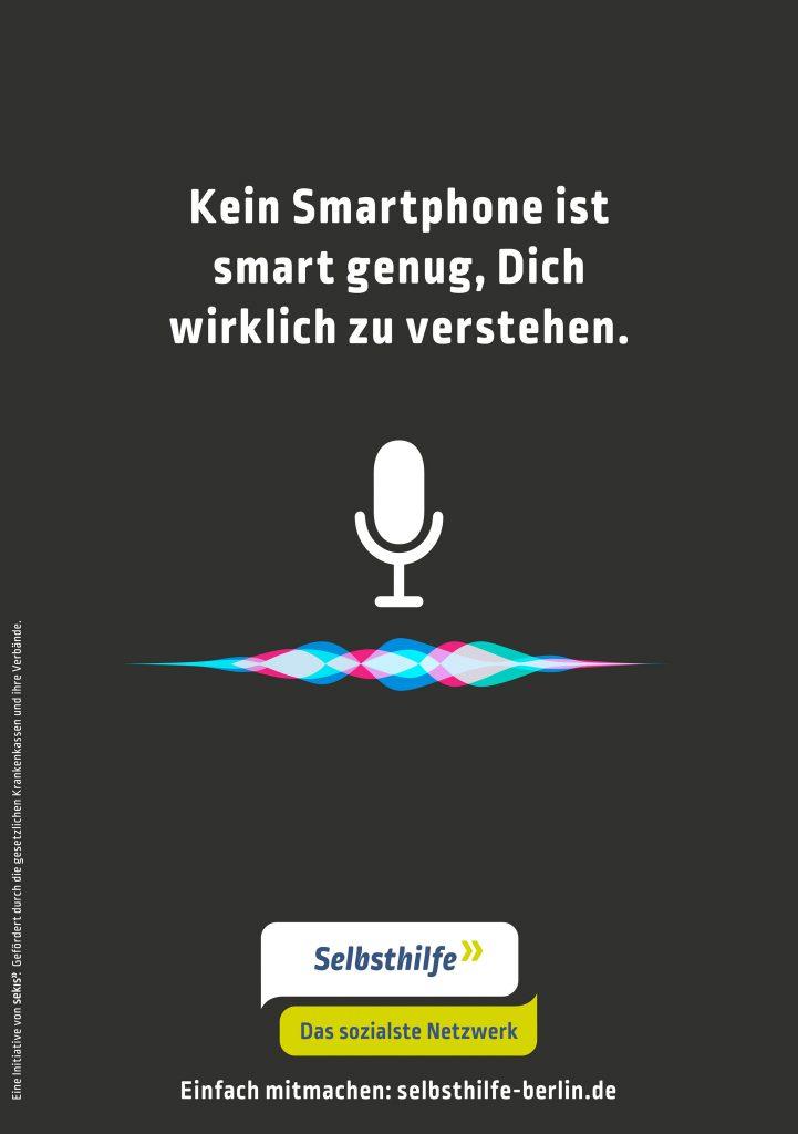 Kein Smartphone ist smart genug, Dich wirklich zu verstehen.